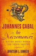 Johannes Cabal: The Necromancer - Jonathan L. Howard