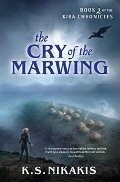Cry of the Marwing - K.S. Nikakis
