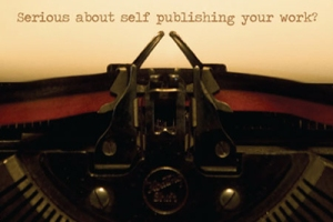 Serious about self publishing