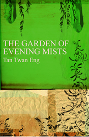Garden of Evening Mists - Tan Twan Eng