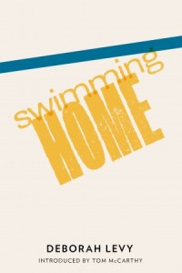 Swimming Home - Deborah Levy